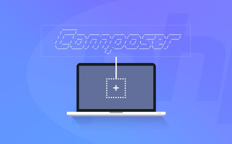 Composer Nedir? Composer Nasıl Kurulur ve Composer Kullanımı