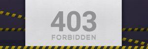 403 Hatası nedir ve nasıl çözülür?