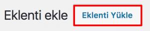 WordPress Eklenti Yükle