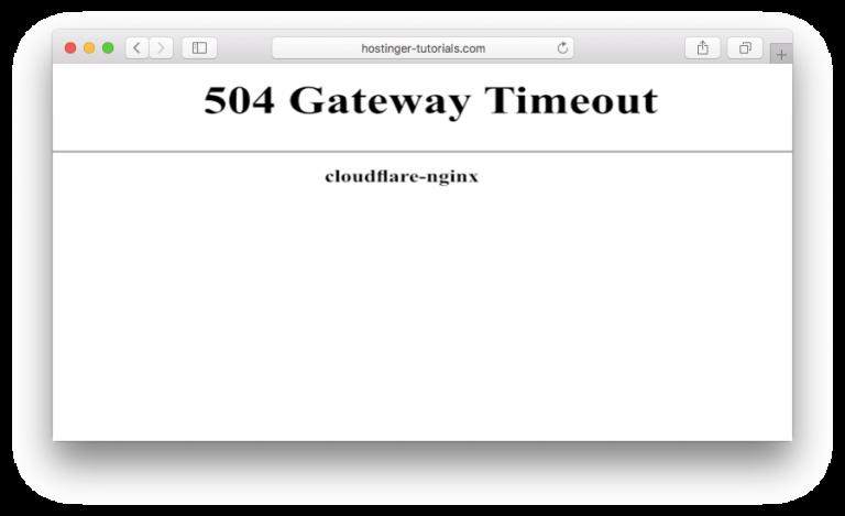 CloudFlare 504 gateway timeout hatası görünümü 1