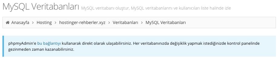 Hostinger kontrol panelinde phpMyAdmin'e direkt link.