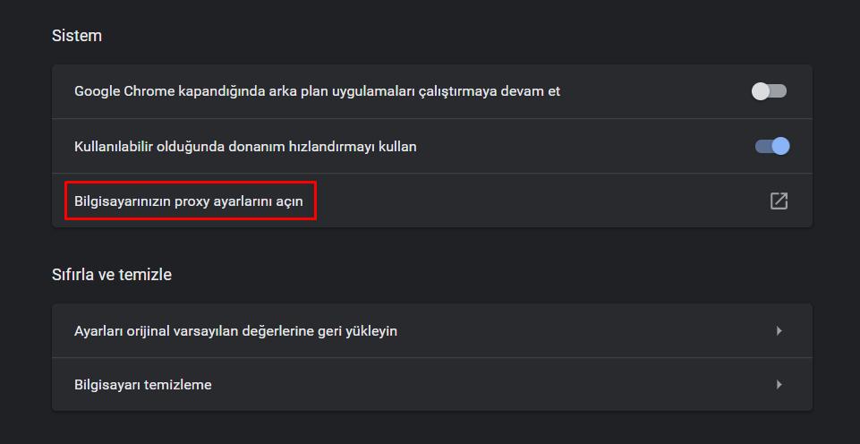 Chrome'da proxy ayarlarını açma